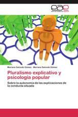 Pluralismo explicativo y psicología popular