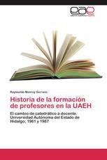 Historia de la formación de profesores en la UAEH