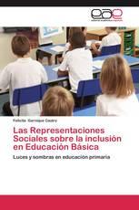 Las Representaciones Sociales sobre la inclusión en Educación Básica