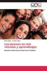 Los jóvenes en red: vínculos y aprendizajes