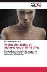 Protección Doble en mujeres entre 15-49 años