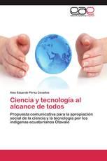 Ciencia y tecnología al alcance de todos