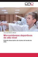 Microsistemas deportivos de alto nivel