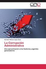 La Corrupción Administrativa