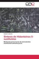 Síntesis de Hidantoínas 5-sustituidas