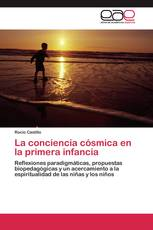 La conciencia cósmica en la primera infancia