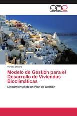 Modelo de Gestión para el Desarrollo de Viviendas Bioclimáticas