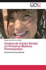 Control de Caries Dental en Primeros Molares Permanentes