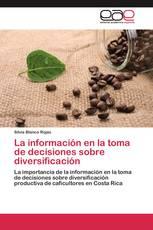 La información en la toma de decisiones sobre diversificación