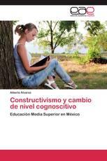 Constructivismo y cambio de nivel cognoscitivo