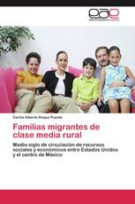 Familias migrantes de clase media rural