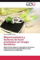 Mejoría psíquica y factores de buen pronóstico en cirugía bariátrica