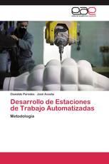 Desarrollo de Estaciones de Trabajo Automatizadas