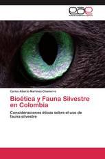 Bioética y Fauna Silvestre en Colombia