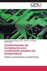 Conformación de termistores con coeficiente positivo de temperatura