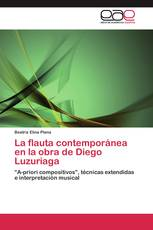 La flauta contemporánea en la obra de Diego Luzuriaga