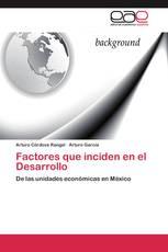 Factores que inciden en el Desarrollo