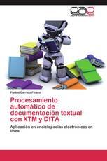 Procesamiento automático de documentación textual con XTM y DITA