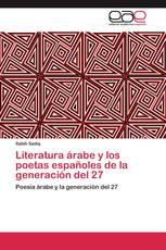 Literatura árabe y los poetas españoles de la generación del 27