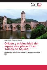 Origen y originalidad del «quae visa placent» en Tomás de Aquino