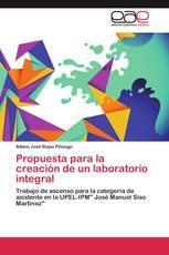 Propuesta para la creación de un laboratorio integral