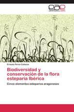 Biodiversidad y conservación de la flora esteparia Ibérica