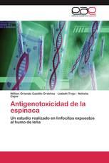 Antigenotoxicidad de la espinaca