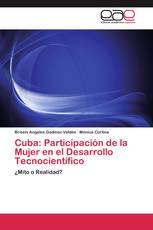 Cuba: Participación de la Mujer en el Desarrollo Tecnocientífico