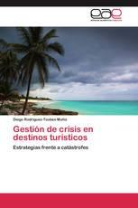 Gestión de crisis en destinos turísticos