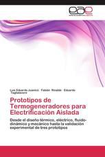 Prototipos de Termogeneradores para Electrificación Aislada