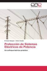 Protección de Sistemas Eléctricos de Potencia