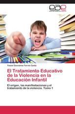 El Tratamiento Educativo de la Violencia en la Educación Infantil