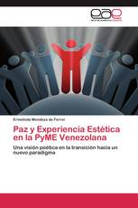 Paz y Experiencia Estética en la PyME Venezolana