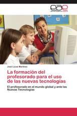 La formación del profesorado para el uso de las nuevas tecnologías