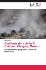 Acuíferos del  volcán El Chichón, Chiapas, México