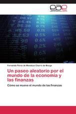 Un paseo aleatorio por el mundo de la economía y las finanzas