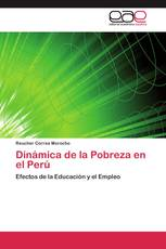 Dinámica de la Pobreza en el Perú