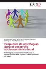Propuesta de estrategias para el desarrollo socioeconómico local