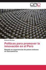 Políticas para promover la innovación en el Perú