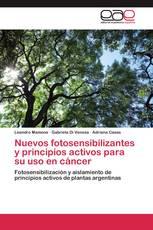 Nuevos fotosensibilizantes y principios activos  para su uso en cáncer