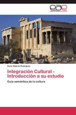 Integración Cultural - Introducción a su estudio