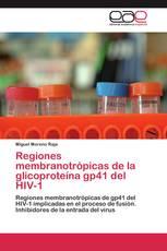 Regiones membranotrópicas de la glicoproteína gp41 del HIV-1