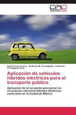 Aplicación de vehículos híbridos eléctricos para el transporte público
