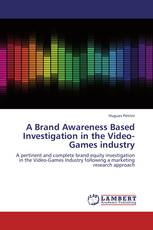 A Brand Awareness Based Investigation in the Video-Games industry