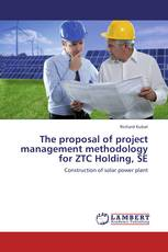 The proposal of project management methodology for ZTC Holding, SE