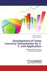 Development of Some Lacunary Interpolation by S. F. and Application