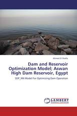 Dam and Reservoir Optimization Model; Aswan High Dam Reservoir, Egypt