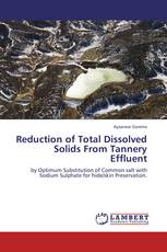 Reduction of Total Dissolved Solids From Tannery Effluent