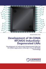 Development of W-CDMA RFCMOS Inductively-Degenerated LNAs
