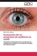 Evaluación de un programa de auditoría en salud
